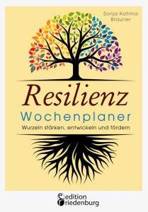 resilienz_wochenplaner_wurzeln_staerken_entwickeln_foerdern_bc